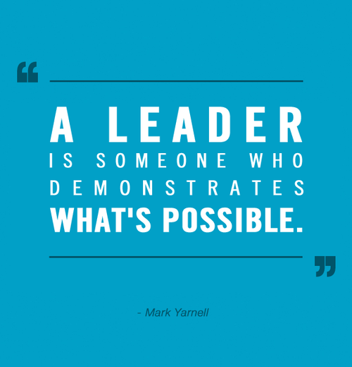 Leadership Quotes Sayings About Leader Mark Yarnell