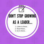 Ways to keep growing as a leader… #taketwo