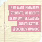 Sometimes leading means…get out of the way. #IMMOOC