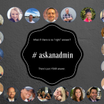 Ask an Admin! Q3: What is something you wished you knew as a first year administrator? #askanadmin