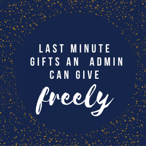 last-minutefree-giftsan-admin-can-give-1